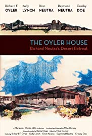 The Oyler House: Richard Neutra's Desert Retreat Poster