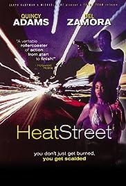 Heat Street Poster