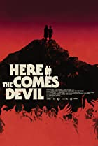 Here Comes the Devil (2012) Poster