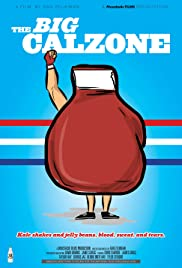 The Big Calzone Poster