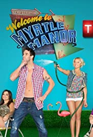 Welcome to Myrtle Manor Poster