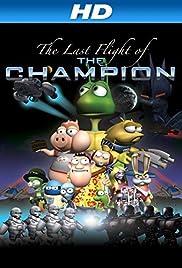 Last Flight of the Champion Poster