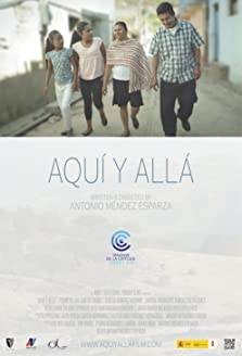 Aquí y Allá: Here and There (2012)