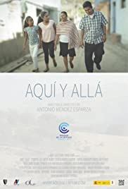 Aquí y Allá: Here and There Poster