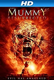 The Mummy Resurrected (2014) Poster - Movie Forum, Cast, Reviews