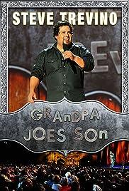 Steve Trevino: Grandpa Joe's Son (2012) 720p
