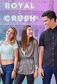 Royal Crush Poster