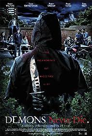 Demons Never Die (2011)