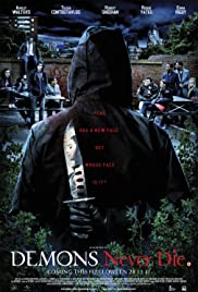 Demons Never Die (2011) Poster - Movie Forum, Cast, Reviews