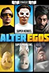 Alter Egos Deleted Scenes & Outtakes Have Arrived