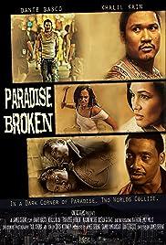 Paradise Broken(2011) Poster - Movie Forum, Cast, Reviews