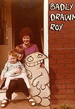 Badly Drawn Roy