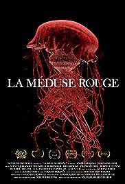 La méduse rouge Poster
