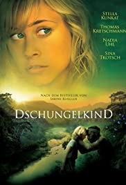Dschungelkind (2011) Poster - Movie Forum, Cast, Reviews