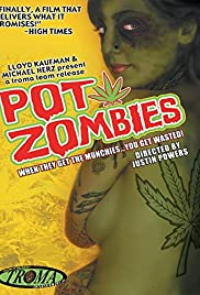 Pot Zombies Poster