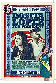 Rosita Lopez for President (2012)