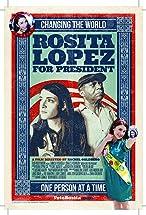Primary image for Rosita Lopez for President