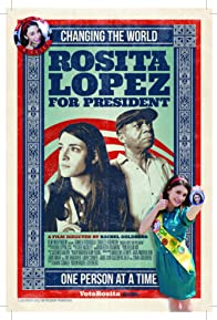 Primary photo for Rosita Lopez for President