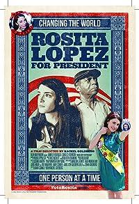 Primary photo for Rosita Lopez for President