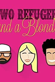 Two Refugees and a Blonde Poster - TV Show Forum, Cast, Reviews