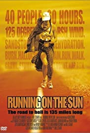 Running on the Sun: The Badwater 135 Poster
