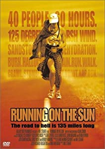 Best movies downloads Running on the Sun: The Badwater 135 USA [mkv]