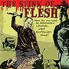 The Stink of Flesh (2005)