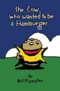 Movie to download for free The Cow Who Wanted to Be a Hamburger by Jake Armstrong [hdrip]