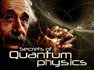 Where to stream The Secrets of Quantum Physics