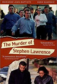Primary photo for The Murder of Stephen Lawrence