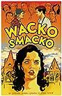 Wacko Smacko (2015) Poster