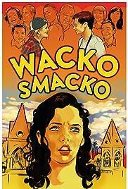 Wacko Smacko Poster