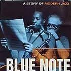Blue Note - A Story of Modern Jazz (1997)