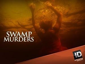 Where to stream Swamp Murders