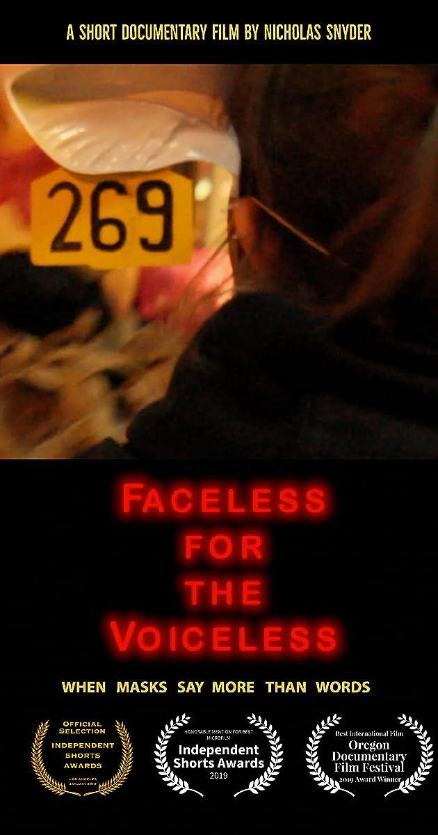 Faceless for the Voiceless (2019) - IMDb