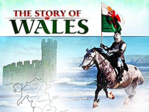 Where to stream The Story of Wales