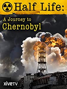 Sites can download full movies Half Life: A Journey to Chernobyl [720x576]
