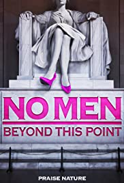 No Men Beyond This Point (2015) Poster - Movie Forum, Cast, Reviews