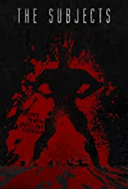 The Subjects(2015) Poster - Movie Forum, Cast, Reviews