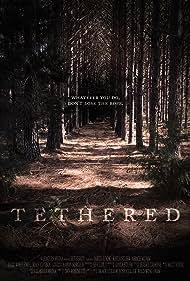 Tethered (2017)