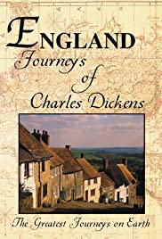 The Greatest Journeys on Earth: England - The Journeys of Charles Dickens Poster
