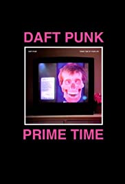 Daft Punk: The Prime Time of Your Life Poster