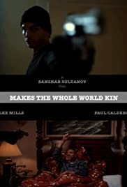 Makes the Whole World Kin Poster