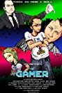 The Gamer (2013) Poster