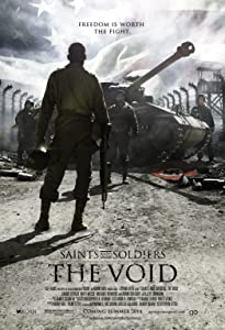 Movie that you can watch Saints and Soldiers: The Void [iTunes]