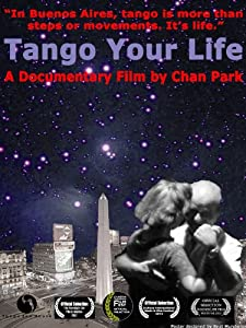 Legal downloadable movie Tango Your Life by none [SATRip]