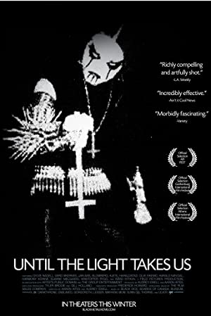 Until the Light Takes Us (2008)