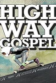 Highway Gospel Poster