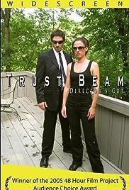 Trust Beam Poster