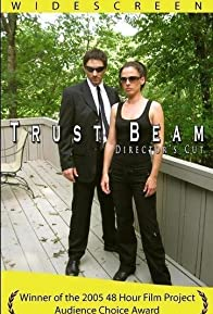 Primary photo for Trust Beam